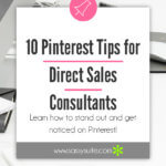 10 Pinterest Tips for Direct Sales Consultants blog post image