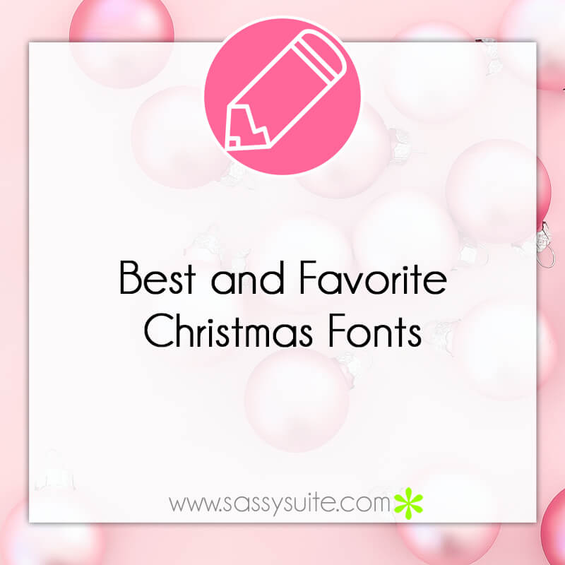 Best and Favorite Christmas Fonts