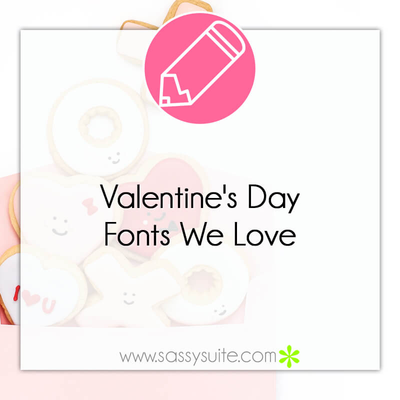 Valentine's Day Fonts We Love