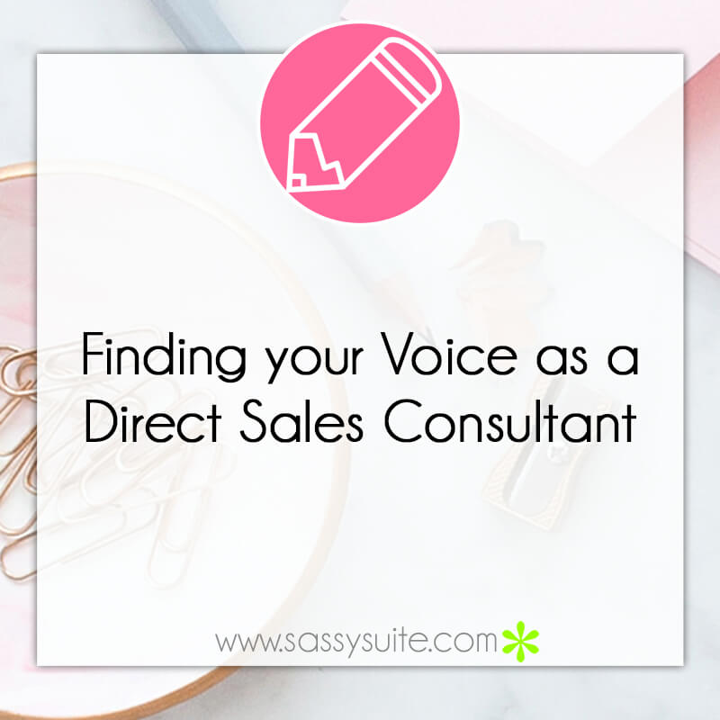 Finding your Voice as a Direct Sales Consultant