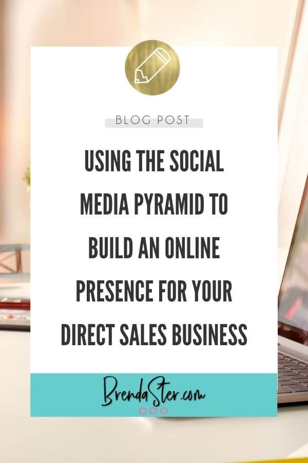 Using the Social Media Pyramid to Build an Online Presence for Your Direct Sales Business blog title overlay