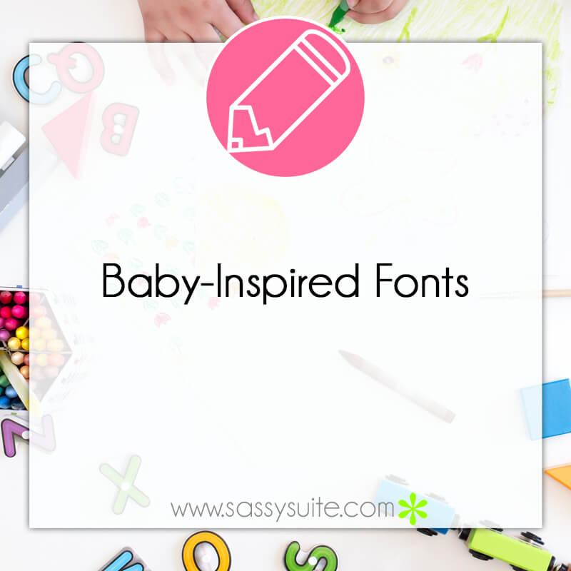 Baby-Inspired Fonts for your Direct Sales Graphics