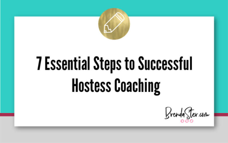7 Essential Steps to Successful Hostess Coaching