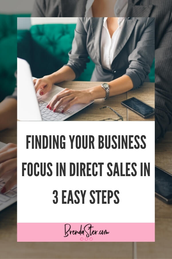 Finding your Business Focus in Direct Sales in 3 Easy Steps blog title overlay