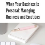 Managing Business and Emotions blog title overlay