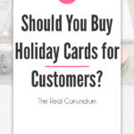 Should You Buy Holiday Cards for Customers blog title overlay