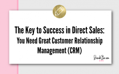 The Key to Success in Direct Sales: You Need Great Customer Relationship Management (CRM)