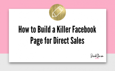 How to Build a Killer Facebook Page for Direct Sales