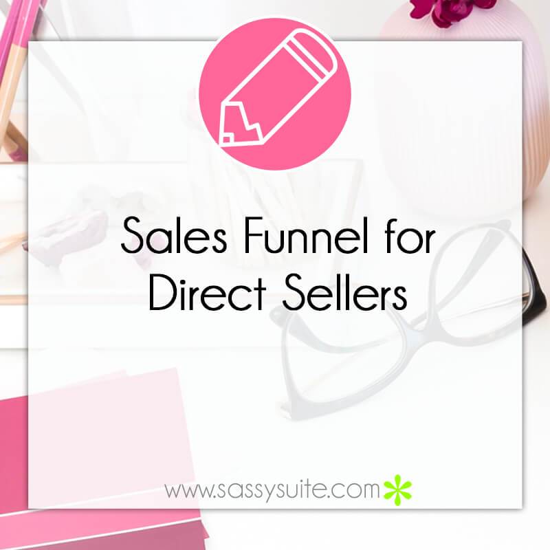 Sales Funnel for Direct Sellers