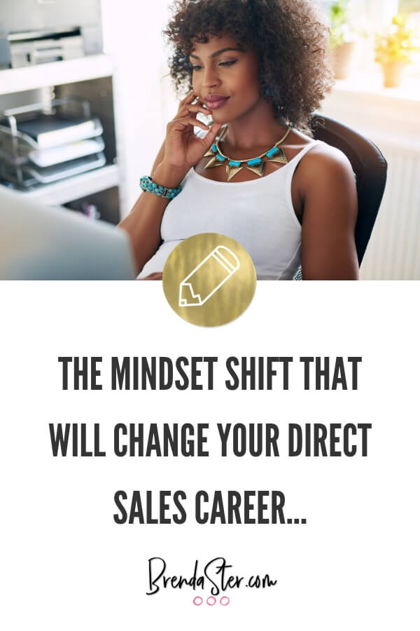 The Mindset Shift that will Change your Direct Sales Career - blog title overlay