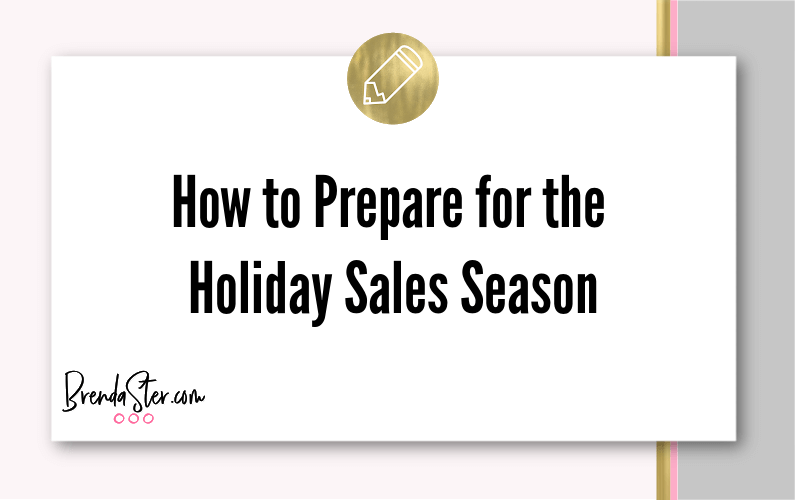 How to Prepare for the Holiday Sales Season
