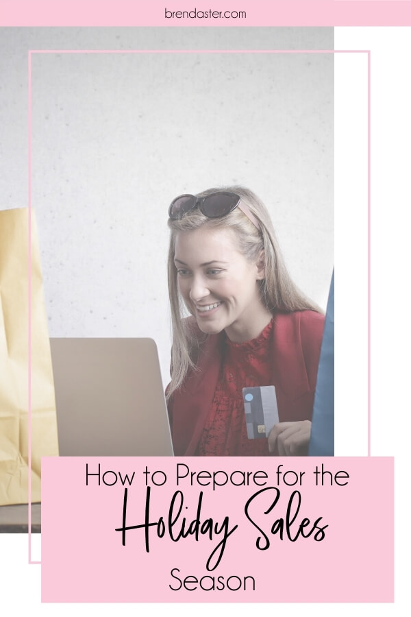 How to Prepare for the Holiday Sales Season blog title overlay