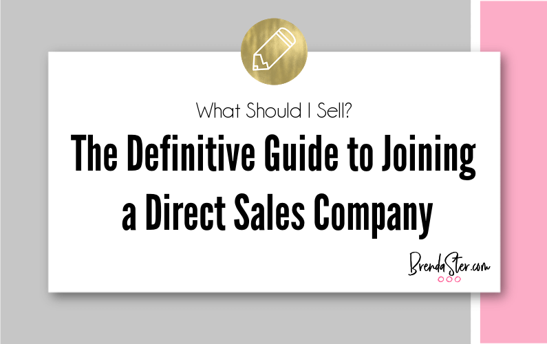 What Should I Sell? The Definitive Guide to Joining a Direct Sales Company