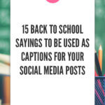 15 Back to School Sayings to be used as Captions for your Social Media Posts blog title overlay