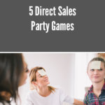 5 Direct Sales Party Games blog post image