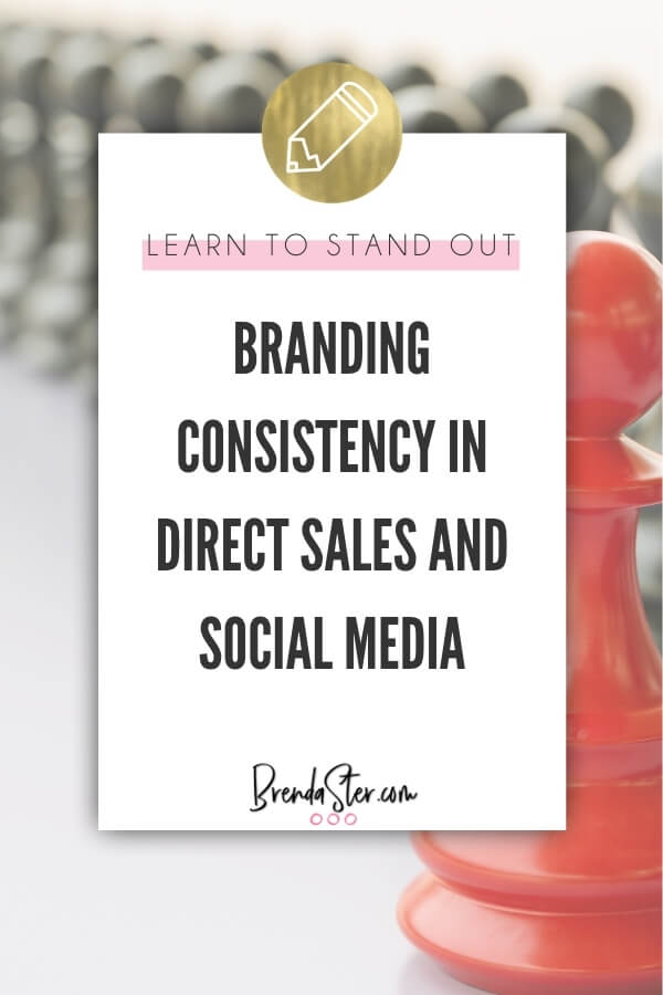 Branding Consistency in Direct Sales and Social Media blog title overlay