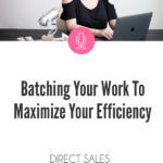 Batching Your Work To Maximize Your Efficiency blog post image