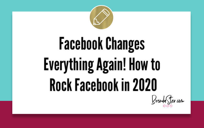 Facebook Changes Everything Again! How to Rock Facebook as a Direct Seller in 2020