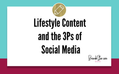 Lifestyle Content and the 3Ps of Social Media