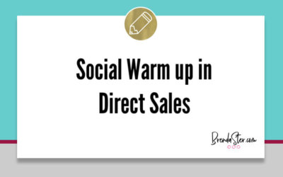 Social Warm up in Direct Sales