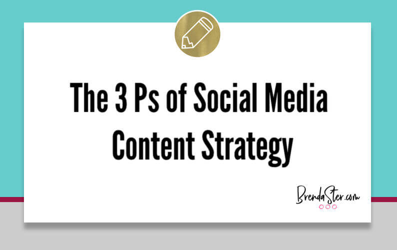 The 3 Ps of Social Media Content Strategy