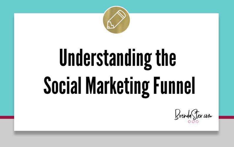 Understanding the Social Marketing Funnel