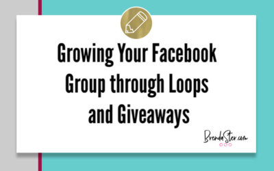 Growing Your Facebook Group through Loops and Giveaways