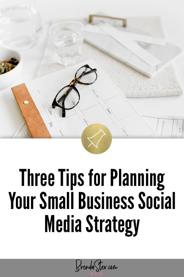 Three Tips for Planning Your Small Business Social Media Strategy blog title overlay