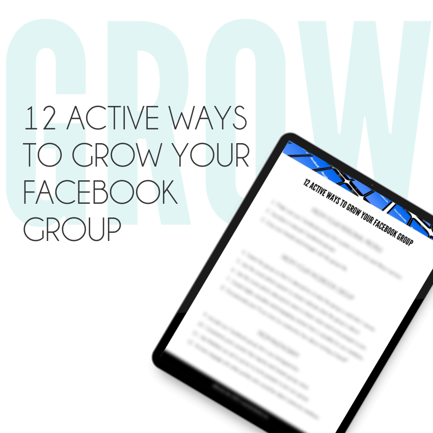 12 Ways to Grow your Facebook Group Optin Mockup Ad
