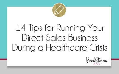 14 Tips for Running Your Direct Sales Business During a Healthcare Crisis