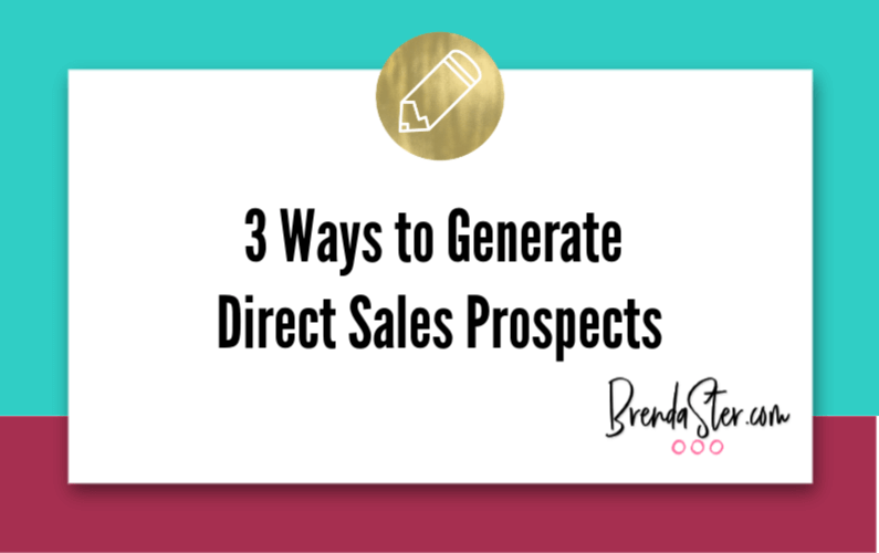 3 Ways to Generate Direct Sales Prospects