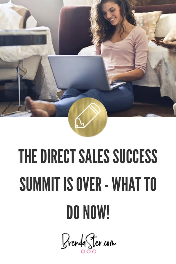 After The Direct Sales Success Summit is Over - What to do NOW! blog title overlay