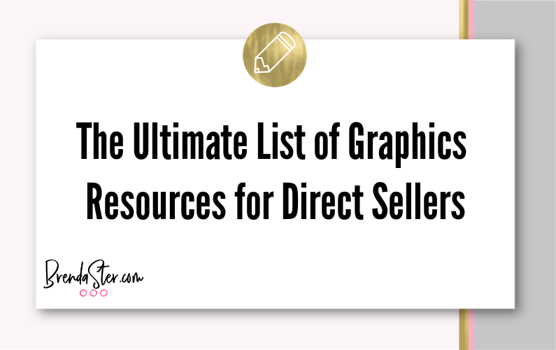 The Ultimate List of Graphics Resources for Direct Sellers