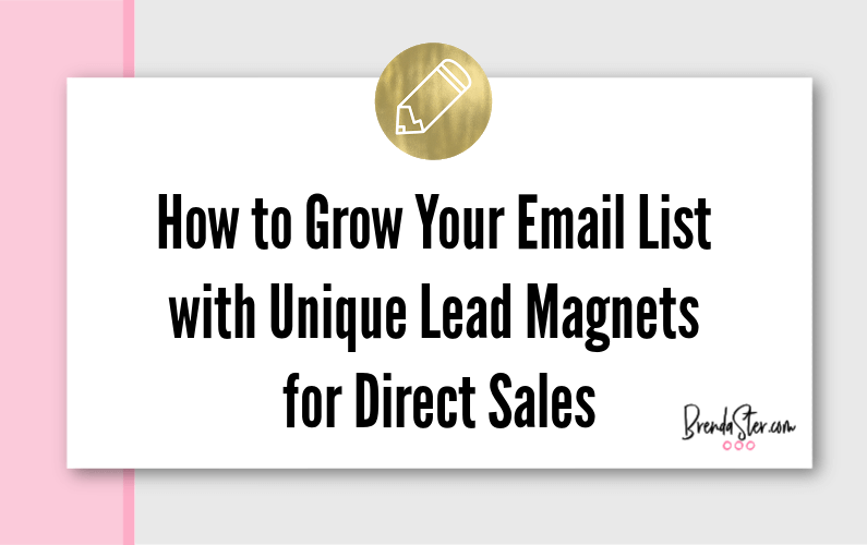How to Grow Your Email List with Unique Lead Magnets for Direct Sales