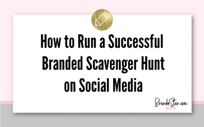 How to Run a Successful Branded Scavenger Hunt on Social Media