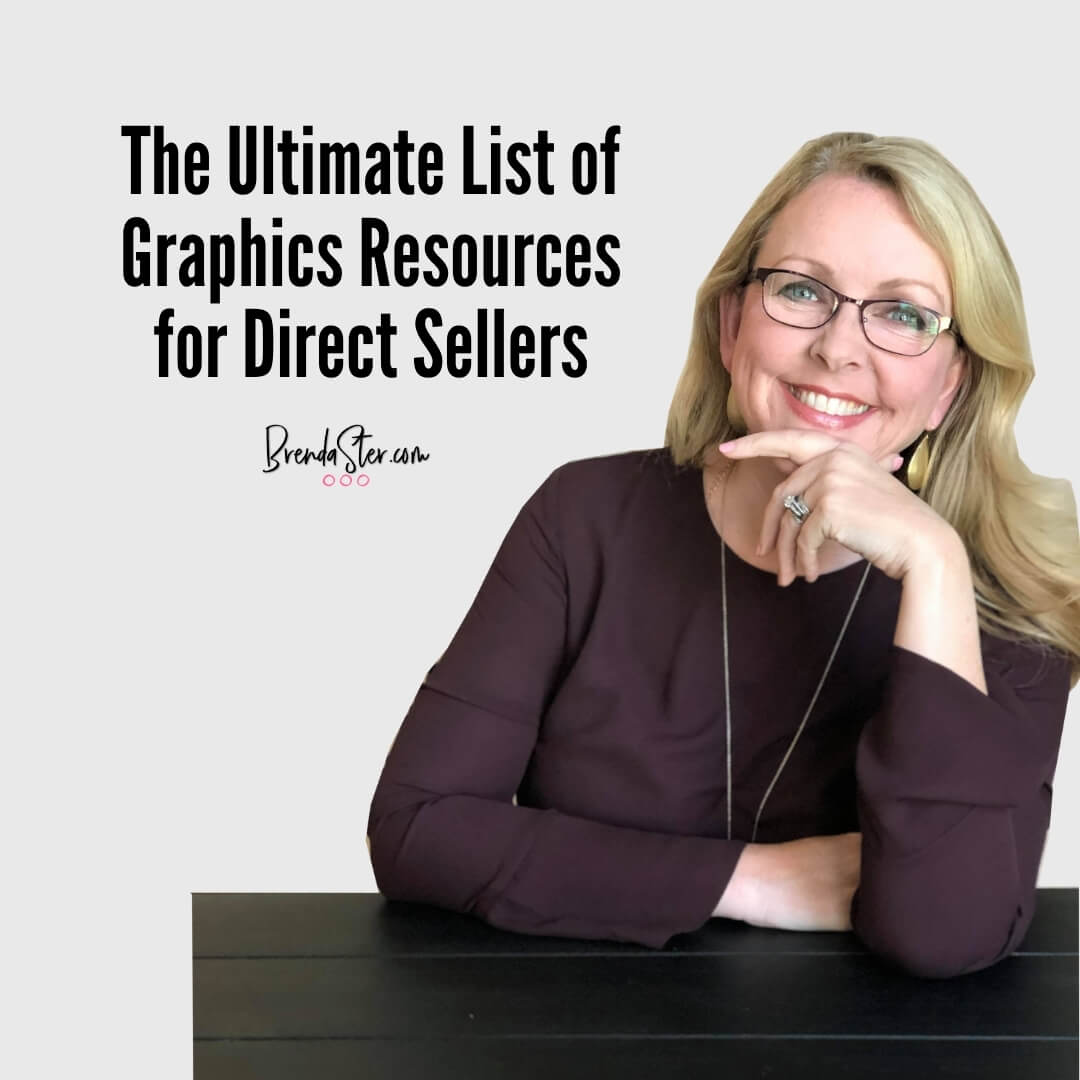 The Ultimate List of Graphics Resources for Direct Sellers blog title overlay