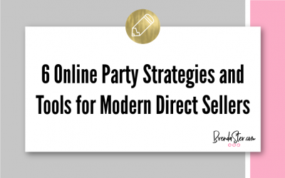 6 Online Party Strategies and Tools for Modern Direct Sellers