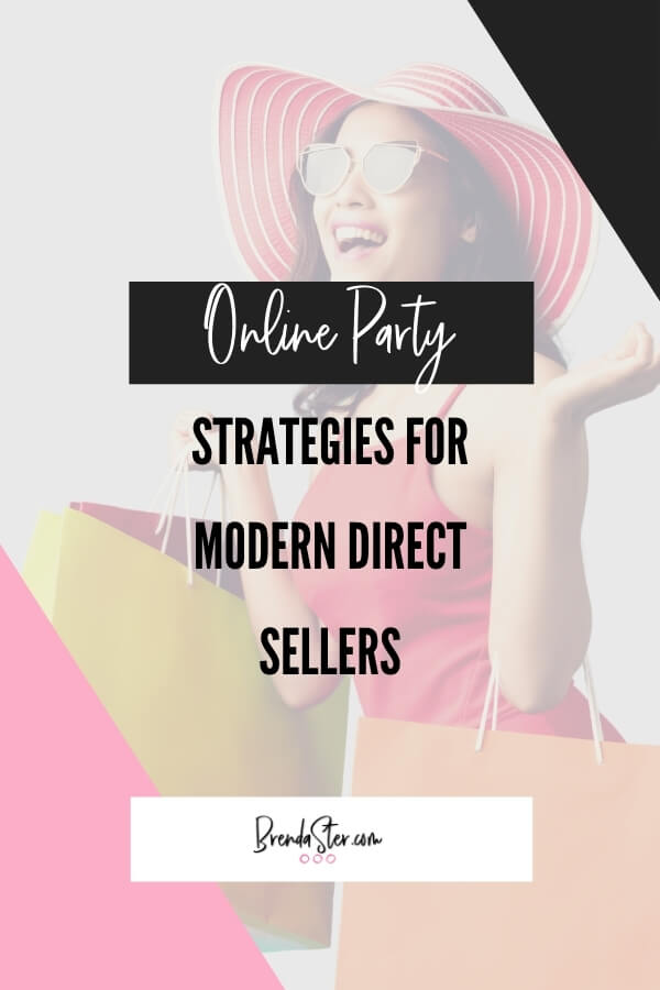 6 Online Party Strategies and Tools for Modern Direct Sellers blog title overlay