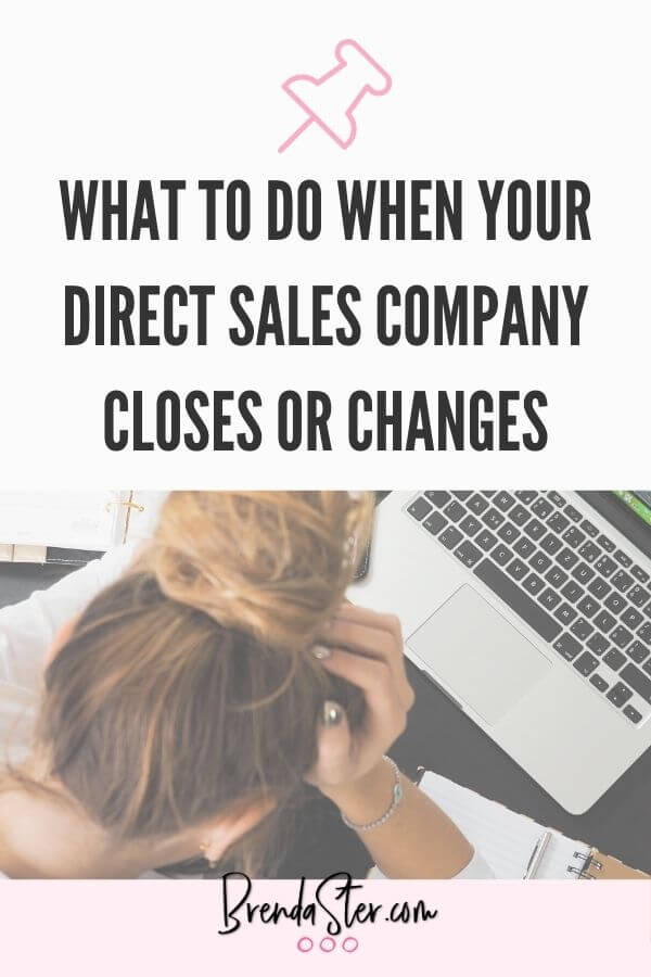 What to do When Your  Direct Sales  Company Closes or Changes blog title overlay