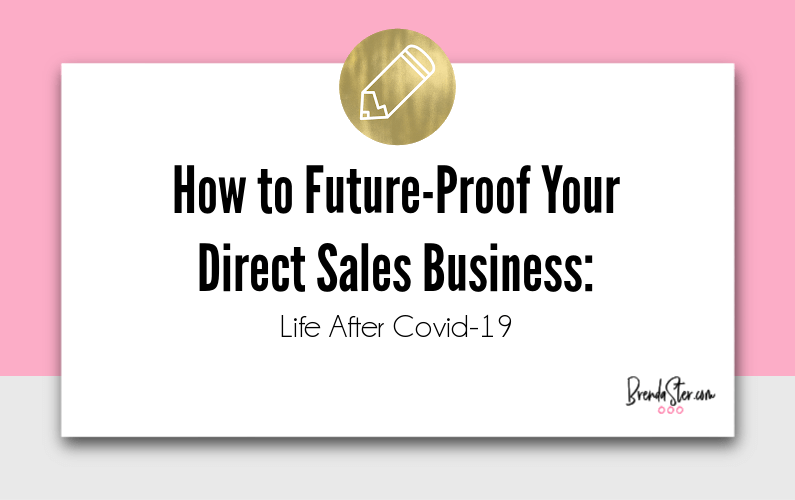 How to Future-Proof Your Direct Sales Business: Life After Covid-19
