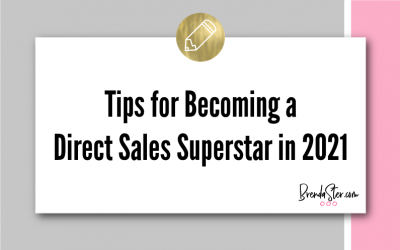 Tips for Becoming a Direct Sales Superstar in 2021
