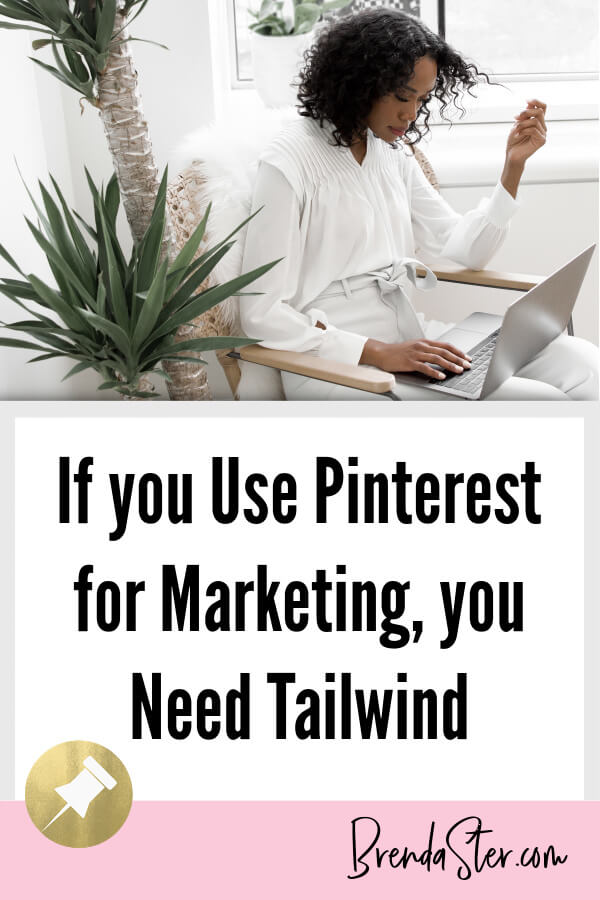 If you Use Pinterest for Marketing, you Need Tailwind blog title overlay